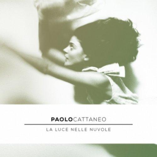 album La luce nelle nuvole Paolo Cattaneo