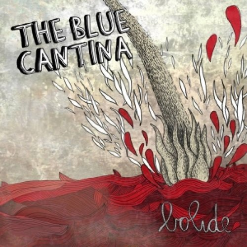 album BOLIDE The Blue Cantina