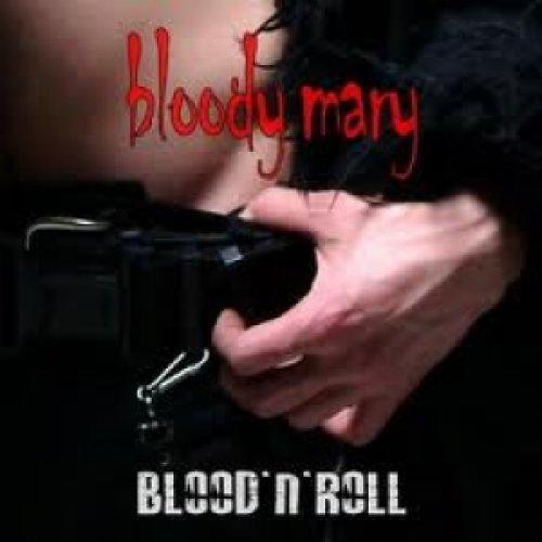 album Blood'N'Roll Bloody Mary