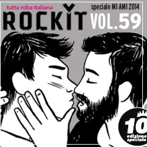 album Rockit vol. 59 - speciale MI AMI 2014 Compilation