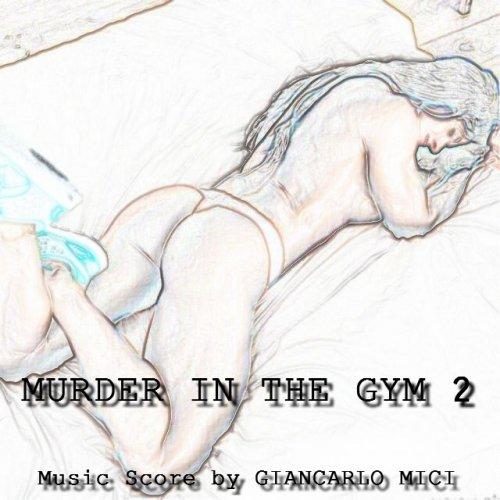 album Murder In The Gym 2 Giancarlo Mici