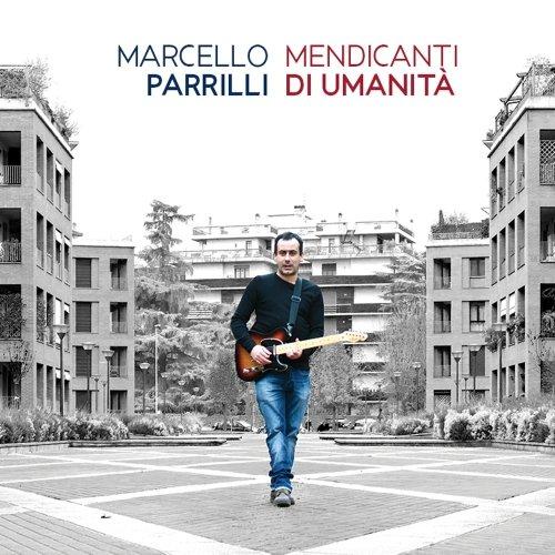 album Mendicanti di Umanità Marcello Parrilli