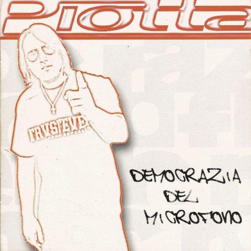 album Democrazia Del Microfono Piotta