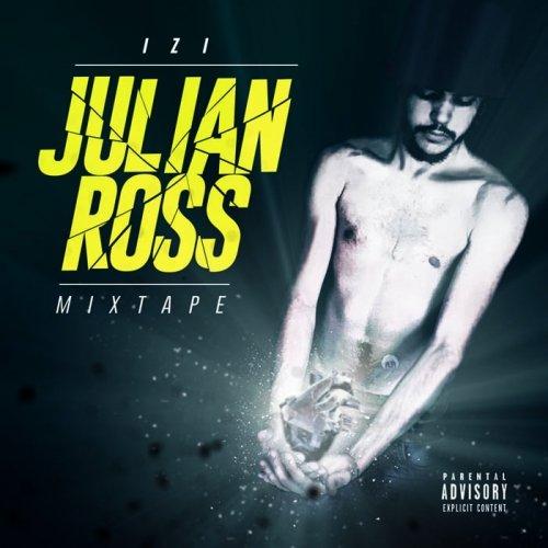 album Julian Ross Mixtape Izi