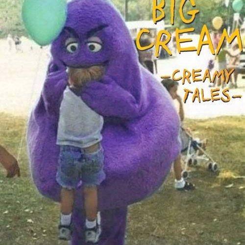 album Creamy Tales Big Cream
