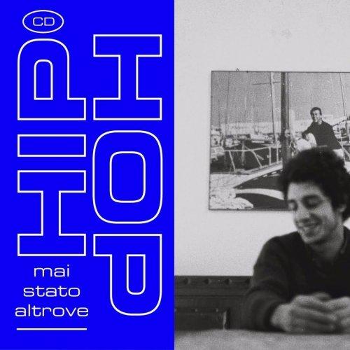 album Hip Hop Mai Stato Altrove