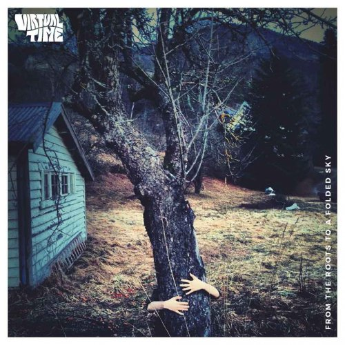 album From the Roots to a Folded Sky Virtual Time