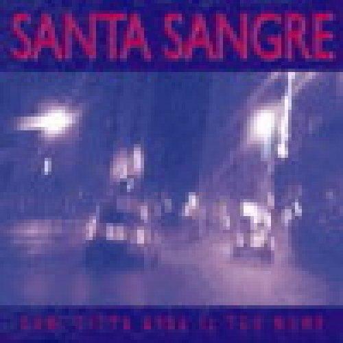 album Ogni città avrà il tuo nome Santa Sangre