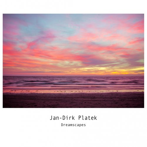 album Dreamscapes Jan-Dirk Platek