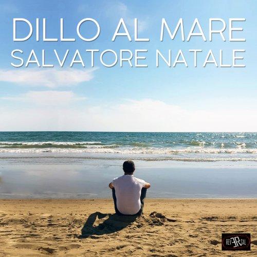 album Dillo al mare Salvatore Natale