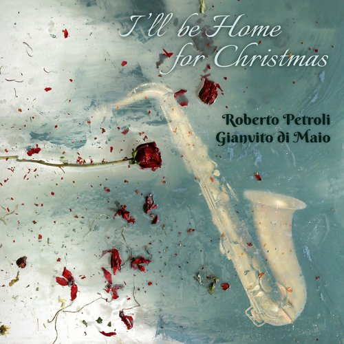 album I'll be home for Christmas Roberto Petroli