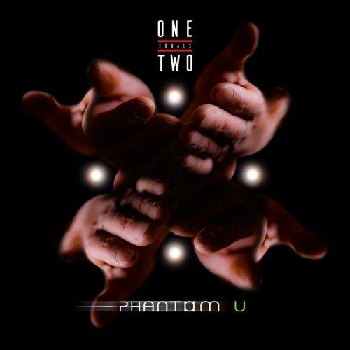 album Phantom U One Equals Two