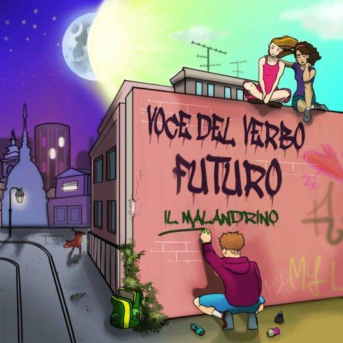 album Voce del verbo futuro il malandrino