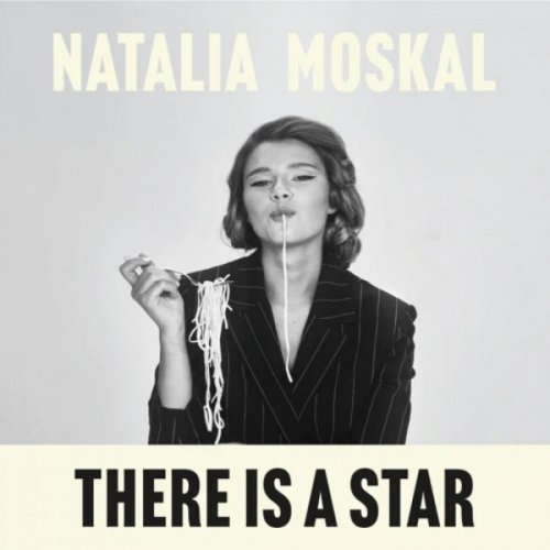 album THERE IS A STAR NATALIA MOSKAL