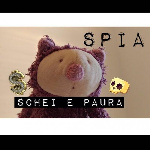 album Schei e paura Spia