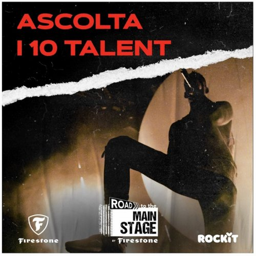 Copertina Rockit X Road to the Main Stage by Firestone