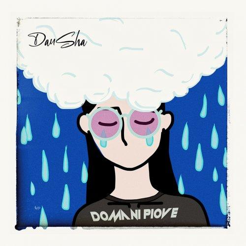 album Domani Piove DanSha