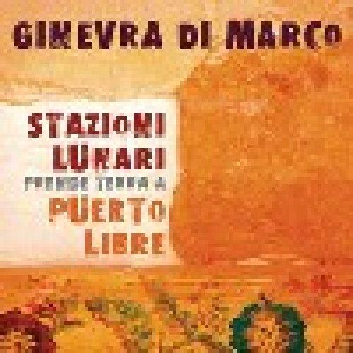 album Stazioni Lunari prende terra a Puerto Libre Ginevra Di Marco