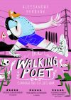 Il manifesto di The Walking Poet